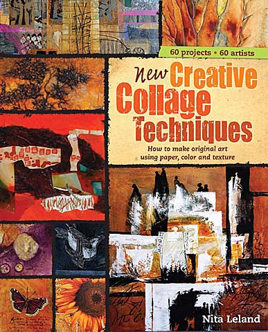 New Creative Collage Techniques Book By Nita Leland